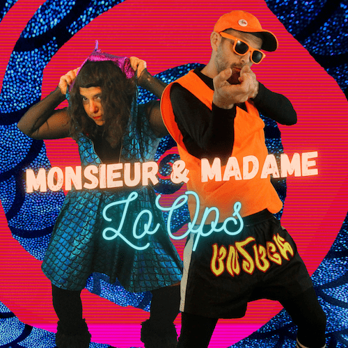 Monsieur et Madame LoOps