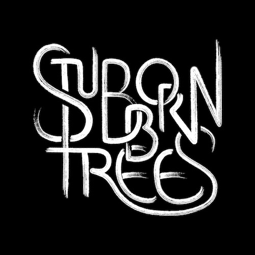 Stubborn Trees